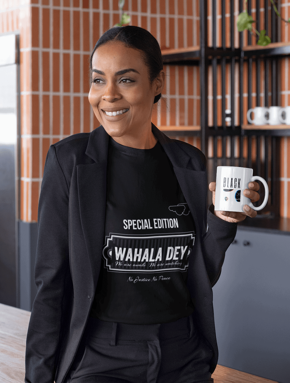 wahala dey tee collection woman with our black collection mug consciousbuzz